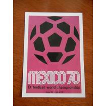 Postercard Mexico Copa Del Mundo 1970 / Logo Oficial