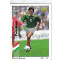 1993 Upper Deck World Cup Usa 94 #172 Claudio Suarez Mexico