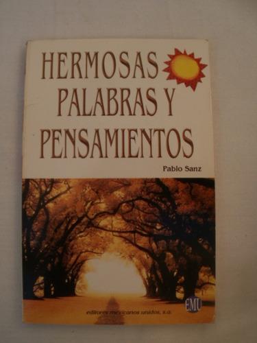 Hermosas Palabras Y Pensamientos {pablo Sanz}