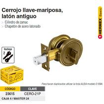 Cerrojo Cilindro Mariposa Laton Antiguo