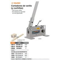 Repuesto De Cuchillas Para Cortador De Varilla Covar-3/4