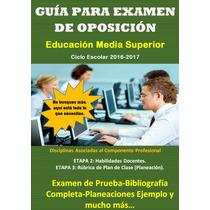Guía Para Examen De Oposición 2016-2017 Bachillerato Ems