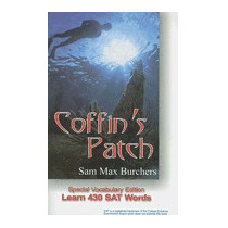 Coffins Patch: Special Vocabulary, Sam Max Burchers