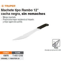 Machete Tipo Rambo 12 Con Cacha Negra