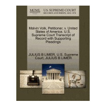 Malvin Volk, Petitioner, V. United States Of, Julius B Limer