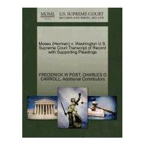 Moses (herman) V. Washington U.s. Supreme, Frederick W Post