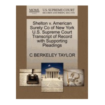 Shelton V. American Surety Co Of New York, C Berkeley Taylor