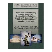 Vapor Blast Manufacturing Company,, H William Ihrig