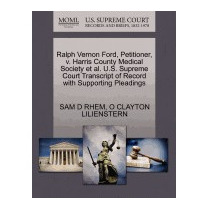 Ralph Vernon Ford, Petitioner, V. Harris County, Sam D Rhem