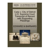 Cady V. City Of Detroit U.s. Supreme Court, Edward N Barnard