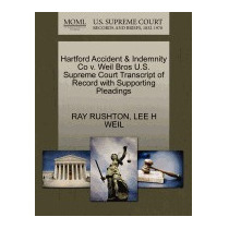 Hartford Accident & Indemnity Co V. Weil Bros, Ray Rushton