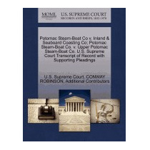Potomac Steam-boat Co V. Inland & Seaboard, Conway Robinson