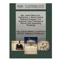 Mrs. Jesse Miles Et Al., Petitioners, V., Hal S Buchanan