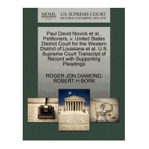 Paul David Novick Et Al., Petitioners, V., Roger Jon Diamond