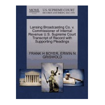 Lansing Broadcasting Co. V. Commissioner Of, Frank H Boyer