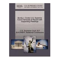 Bundy V. Cocke U.s. Supreme Court Transcript Of, B F Buckner