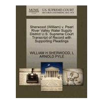 Sherwood (william) V. Pearl River Valley, William H Sherwood