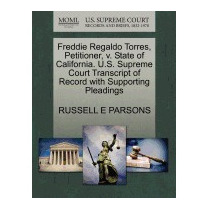 Freddie Regaldo Torres, Petitioner, V., Russell E Parsons