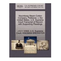 Naumkeag Steam Cotton Company, Petitioner, V., J S Y Ivins