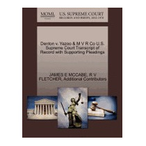 Denton V. Yazoo & M V R Co U.s. Supreme, James E Mccabe