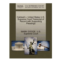 Caldwell V. United States U.s. Supreme Court, Mark Goode