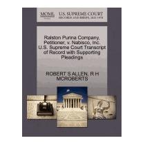 Ralston Purina Company, Petitioner, V., Robert S Allen