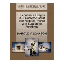 Buchanan V. Oregon U.s. Supreme Court, Harold V Johnson