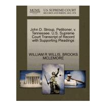 John D. Stroup, Petitioner, V. Tennessee., William R Willis