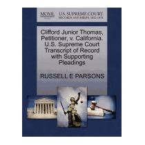 Clifford Junior Thomas, Petitioner, V., Russell E Parsons