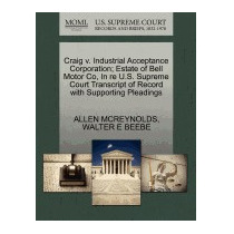 Craig V. Industrial Acceptance, Allen Mcreynolds