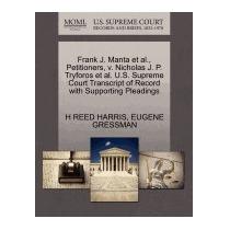 Frank J. Manta Et Al., Petitioners, V., H Reed Harris