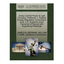 Jersey Central Power & Light Company,, James B Liberman