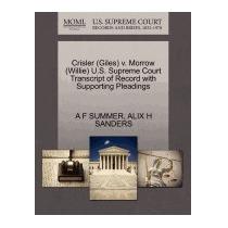 Crisler (giles) V. Morrow (willie) U.s. Supreme, A F Summer