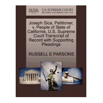 Joseph Sica, Petitioner, V. People Of, Russell E Parsons