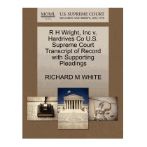 R H Wright, Inc V. Hardrives Co U.s., Richard M White