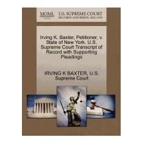 Irving K. Baxter, Petitioner, V. State Of, Irving K Baxter