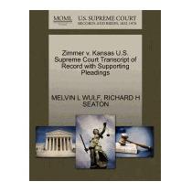 Zimmer V. Kansas U.s. Supreme Court, Melvin L Wulf