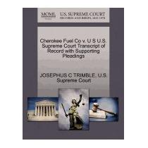 Cherokee Fuel Co V. U S U.s. Supreme, Josephus C Trimble