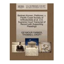 Bertram Kronen, Petitioner, V. Pacific Coast, Geymour Farber