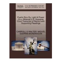 Puerto Rico Ry, Light & Power Co V., Carroll G Walter