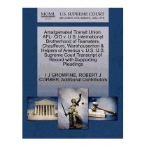 Amalgamated Transit Union, Afl- Cio V. U S;, I J Gromfine