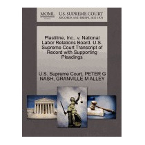 Plastiline, Inc., V. National Labor Relations, Peter G Nash