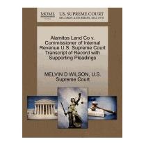 Alamitos Land Co V. Commissioner Of, Melvin D Wilson