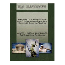 France Mfg Co V. Jefferson Electric Co U.s., Albert H Bates