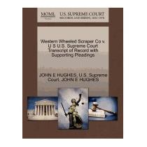 Western Wheeled Scraper Co V. U S U.s., John E Hughes