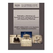 Robinette V. Helvering U.s. Supreme Court, Henry A Mulcahy