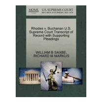 Rhodes V. Buchanan U.s. Supreme Court, William B Saxbe