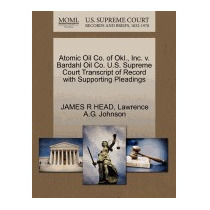Atomic Oil Co. Of Okl., Inc. V. Bardahl Oil, James R Head