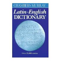 Chambers Murray Latin-english Dictionary, William Smith