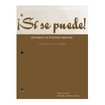 Si Se Puede!: Student Activities Manual, Maria Carreira
